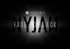 DC SHOES: NYJAH FADE TO BLACK.