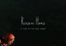 Rockin Hard – a year of fun and games.