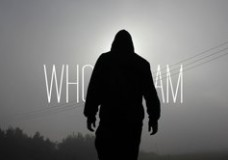Who I Am – Episode 1.