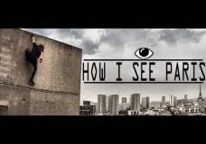 How I See Paris.