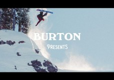 Burton Presents 2016 – The Teaser.