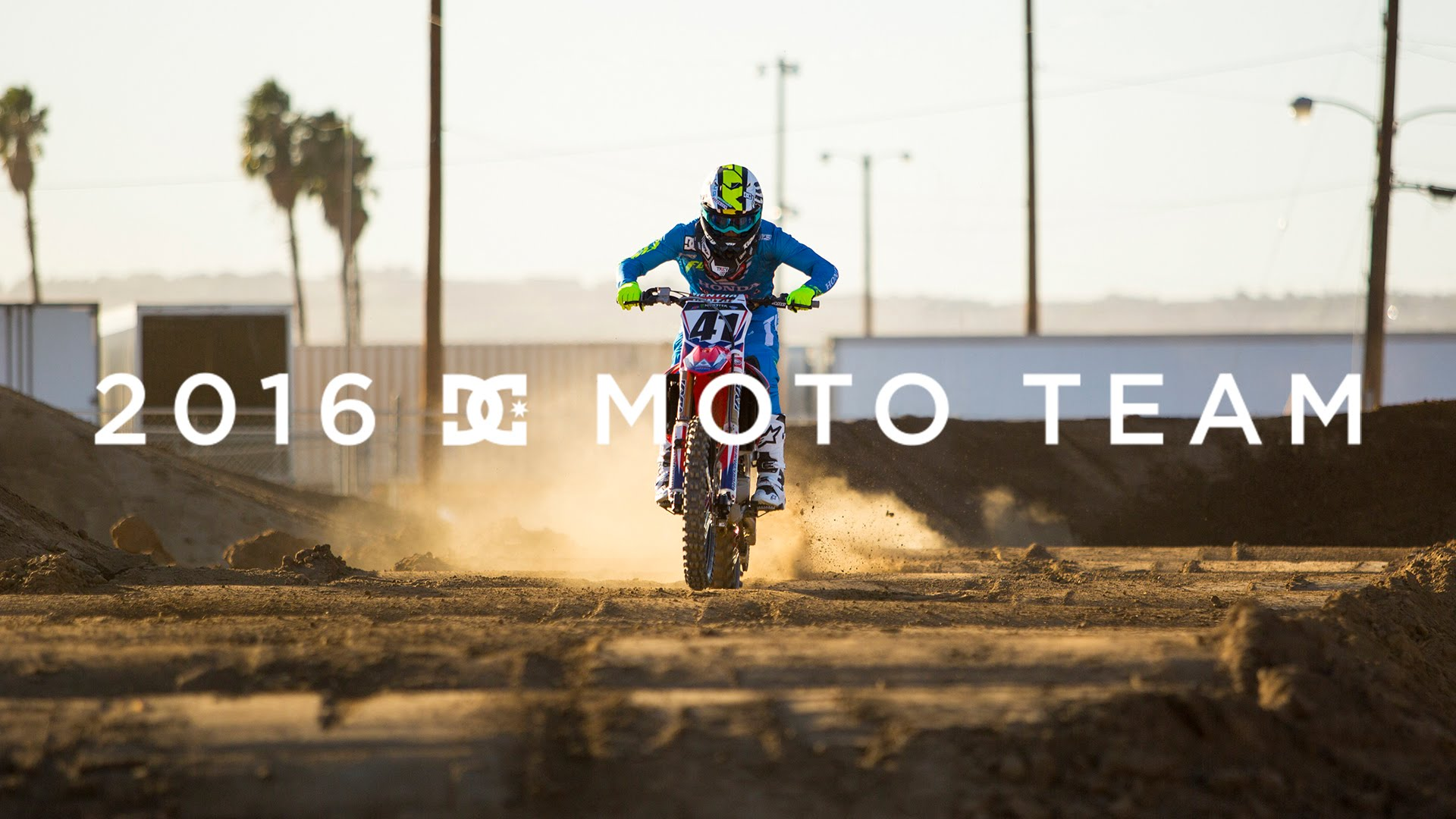 DC SHOES: 2016 DC MOTO TEAM.