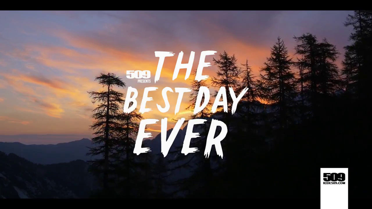 509 – «The Best Day Ever».